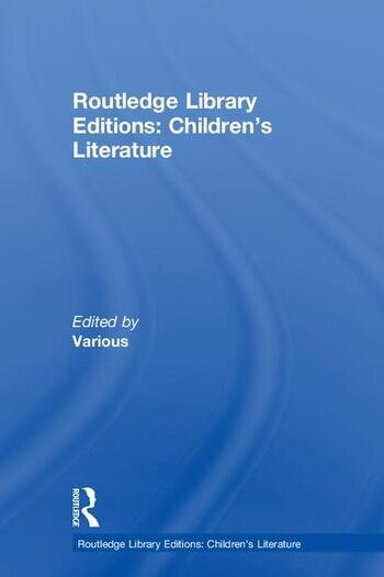 Routledge Library Editions: Children's Literature book cover