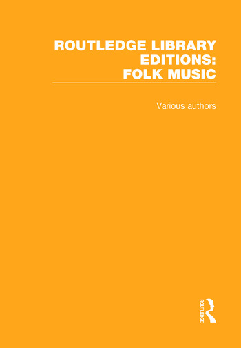Routledge Library Editions: Folk Music book cover
