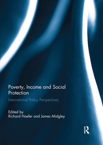 Poverty, Income and Social Protection International Policy Perspectives book cover