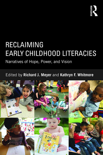 Reclaiming Early Childhood Literacies Narratives of Hope, Power, and Vision book cover