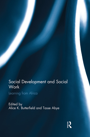Social Development and Social Work Learning from Africa book cover