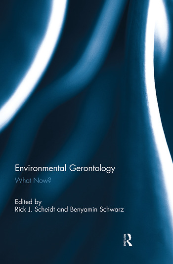 Environmental Gerontology What Now? book cover