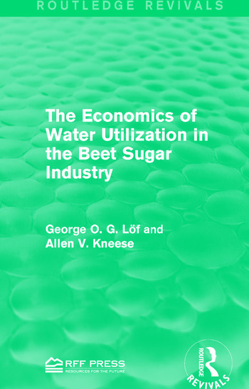 The Economics of Water Utilization in the Beet Sugar Industry book cover