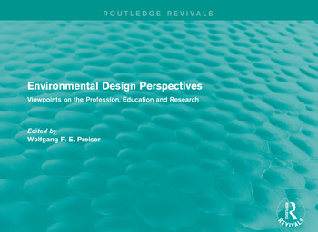 Environmental Design Perspectives Viewpoints on the Profession, Education and Research book cover