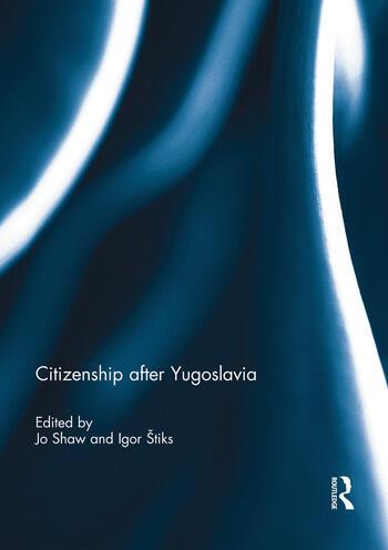 Citizenship after Yugoslavia book cover