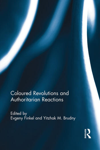 Coloured Revolutions and Authoritarian Reactions book cover