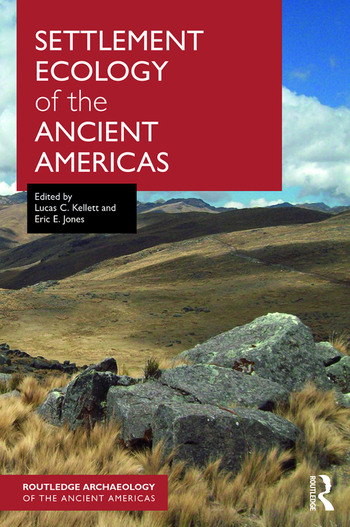 Settlement Ecology of the Ancient Americas book cover
