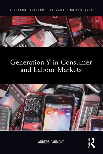 Generation Y in Consumer and Labour Markets book cover