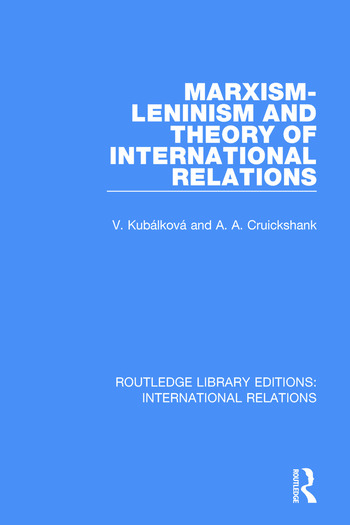 Marxism-Leninism and the Theory of International Relations book cover