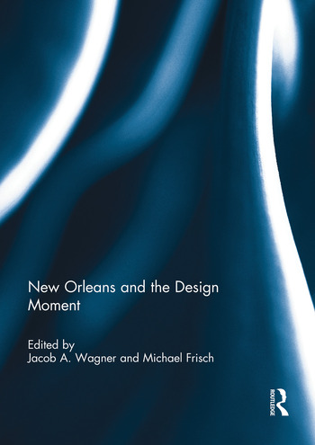 New Orleans and the Design Moment book cover