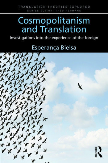 Cosmopolitanism and Translation Investigations into the Experience of the Foreign book cover