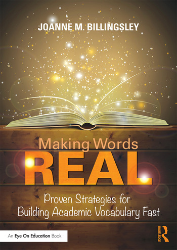 Making Words REAL Proven Strategies for Building Academic Vocabulary Fast book cover