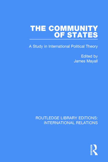 The Community of States A Study in International Political Theory book cover