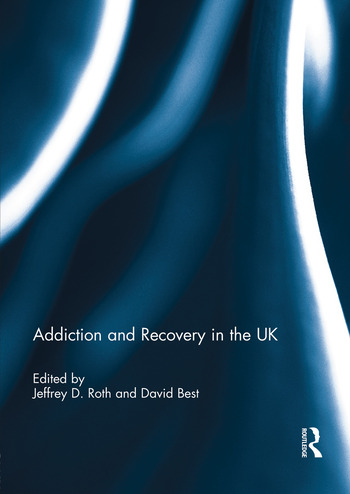 Addiction and Recovery in the UK book cover