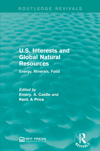 U.S. Interests and Global Natural Resources Energy, Minerals, Food book cover