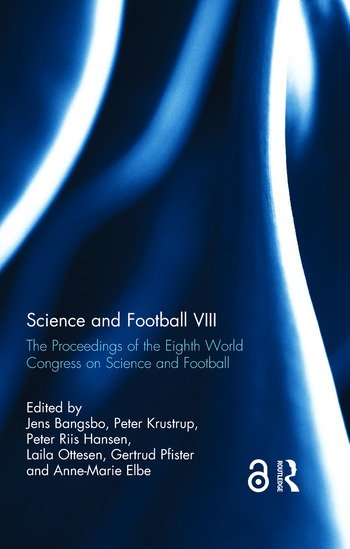 Science and Football VIII The Proceedings of the Eighth World Congress on Science and Football book cover