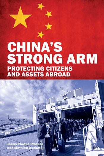 China's Strong Arm Protecting Citizens and Assets Abroad book cover