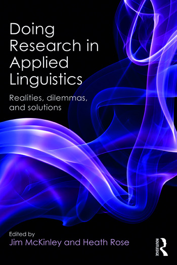 Doing Research in Applied Linguistics Realities, dilemmas, and solutions book cover