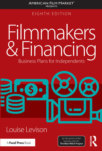 Filmmakers and Financing Business Plans for Independents book cover