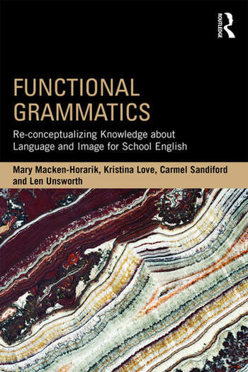 Functional Grammatics Re-conceptualizing Knowledge about Language and Image for School English book cover