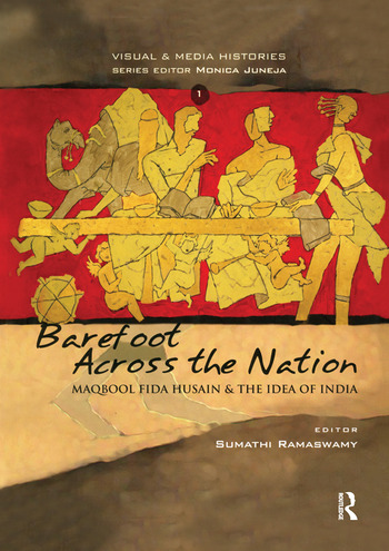 Barefoot across the Nation M F Husain and the Idea of India book cover