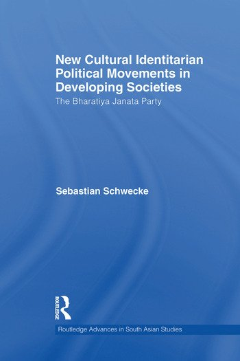 New Cultural Identitarian Political Movements in Developing Societies The Bharatiya Janata Party book cover