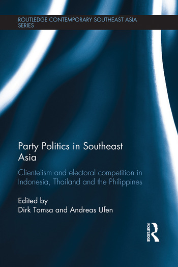 Party Politics in Southeast Asia Clientelism and Electoral Competition in Indonesia, Thailand and the Philippines book cover