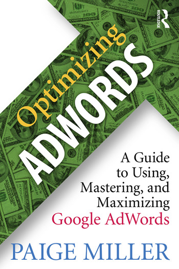 Optimizing AdWords A Guide to Using, Mastering, and Maximizing Google AdWords book cover
