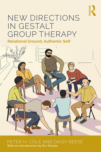 New Directions in Gestalt Group Therapy Relational Ground, Authentic Self book cover
