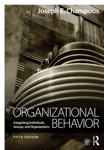 Organizational Behavior Integrating Individuals, Groups, and Organizations book cover
