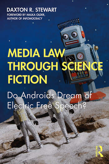 Media Law Through Science Fiction Do Androids Dream of Electric Free Speech? book cover