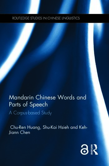 Mandarin Chinese Words and Parts of Speech A Corpus-based Study book cover