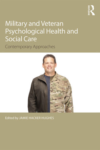 Military Veteran Psychological Health and Social Care Contemporary Issues book cover