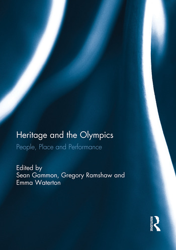Heritage and the Olympics People, Place and Performance book cover
