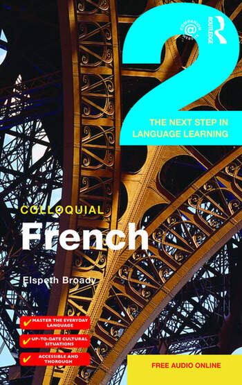 Colloquial French 2 The Next step in Language Learning book cover