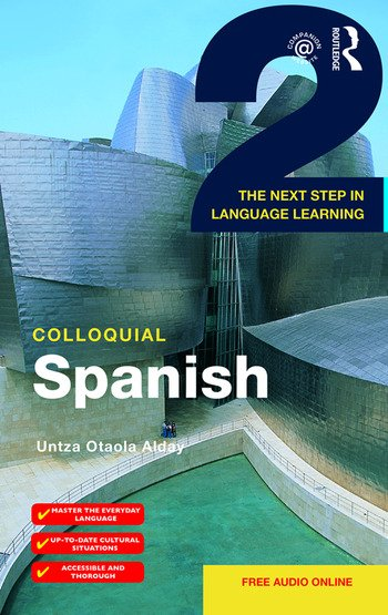 Colloquial Spanish 2 The Next Step in Language Learning book cover