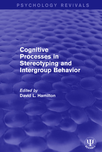Cognitive Processes in Stereotyping and Intergroup Behavior book cover