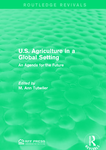 U.S. Agriculture in a Global Setting An Agenda for the Future book cover