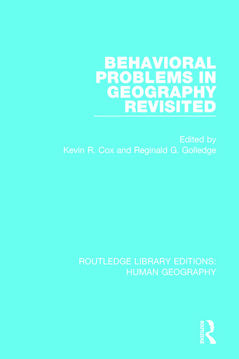 Behavioral Problems in Geography Revisited book cover