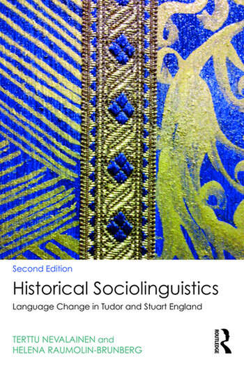 Historical Sociolinguistics Language Change in Tudor and Stuart England book cover