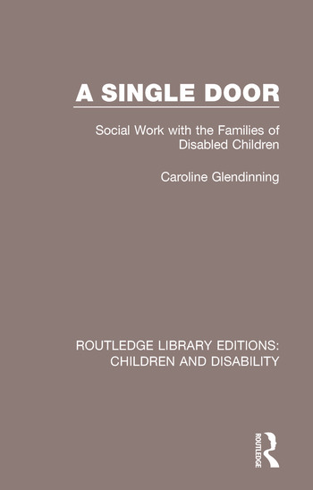 A Single Door Social Work with the Families of Disabled Children book cover