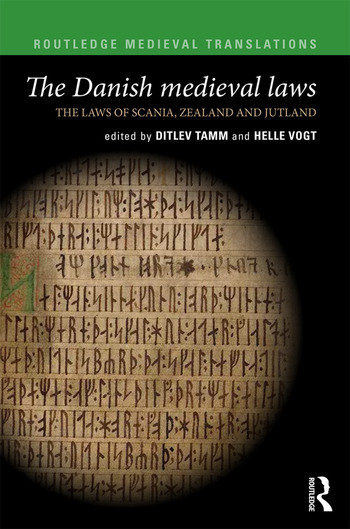 The Danish Medieval Laws the laws of Scania, Zealand and Jutland book cover