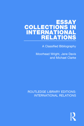 Essay Collections In International Relations A Classified  Essay Collections In International Relations A Classified Bibliography