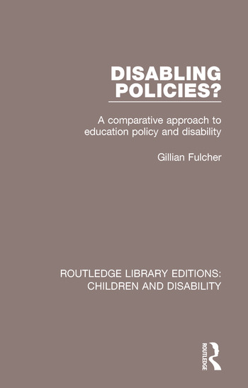 Disabling Policies? A Comparative Approach to Education Policy and Disability book cover