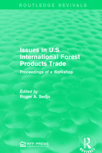 Issues in U.S International Forest Products Trade Proceedings of a Workshop book cover