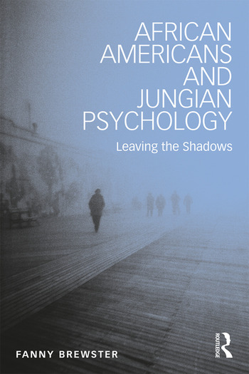 African Americans and Jungian Psychology Leaving the Shadows book cover