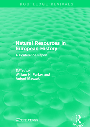 Natural Resources in European History A Conference Report book cover