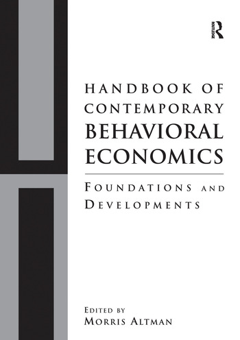 Handbook of Contemporary Behavioral Economics Foundations and Developments book cover