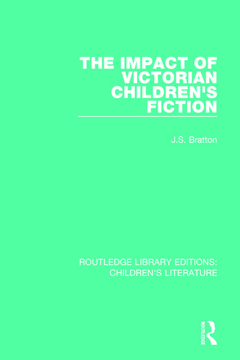 The Impact of Victorian Children's Fiction book cover
