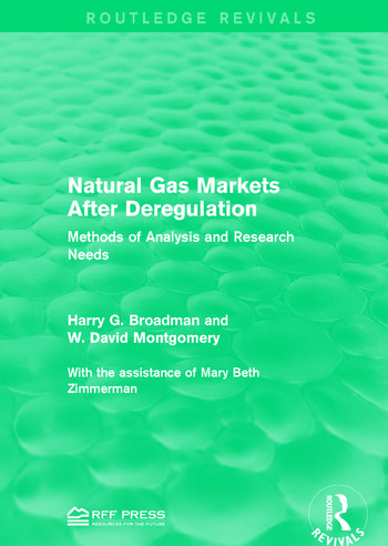 Natural Gas Markets After Deregulation Methods of Analysis and Research Needs book cover